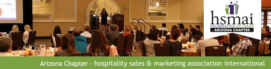HSMAI-AZ Arizona - Hospitality Sales and Marketing Association International, Arizona Chapter